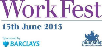 Mumsnet WorkFest 2013