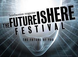 Smithsonian's Future Is Here Festival presents BACK TO...
