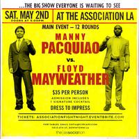 MAYWEATHER VS PACQUIAO  AT THE ASSOCIATION LA