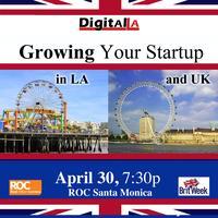 Digital - BritWeek panel: Growing Your Startup in LA...