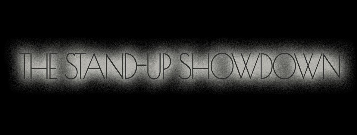 The Stand Up Show Down