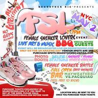 Female Sneaker Lovers ( FSL ) Sneaker Event / Hosted...
