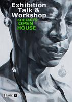 OPEN HOUSE EXHIBITION, TALK AND WORKSHOP (MAY 2015)