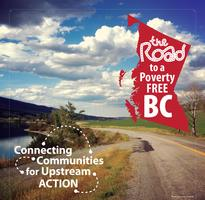 The Road to a Poverty-Free BC - Richmond Community...