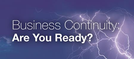 Business Continuity - Are You Ready? Part 1
