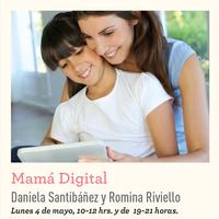 Mom´s Week: Mamá Digital