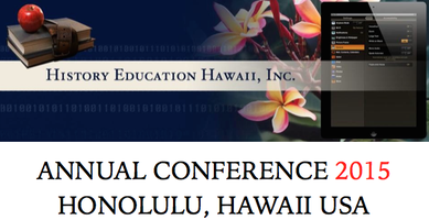 2015 History Education Hawaii Summer Conference