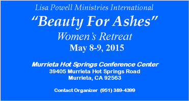 Beauty For Ashes Women's Retreat