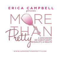 """""""More Than Pretty"""" hosted by Erica Campbell"""