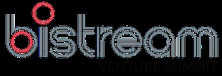 Bistream Venture Summit - Investors, Trends & Markets...
