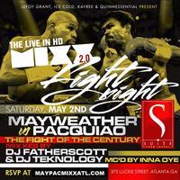 """""""MIXX"""" Saturdays presents The #MayPac Fight Night LIVE..."""