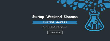"Startup Weekend ""Change Makers"" Siracusa"