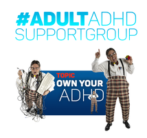 ADULT ADHD SUPPORT GROUP 2 /