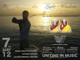 LIGHT OF WISDOM CONCERT, May 12th   Vesak Ritual &...
