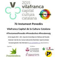7è Instameet Penedès Vilafranca Capital de la Cultura...