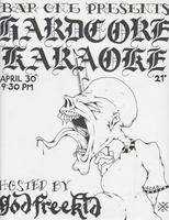 Bootleg Karaoke Presents: Hardcore Hosted by God...