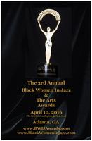 3rd Annual Black Women In Jazz & The Arts Awards
