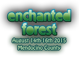 Enchanted Forest Gathering 2015: Music & Art Camping...