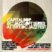 FULL PASS :: CapitalBop Jazz Loft Series :: at the DC...