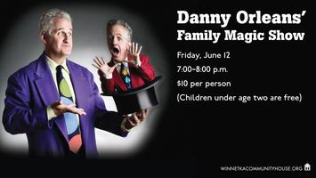 Danny Orleans' Family Magic Show