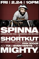 MIGHTY presents DJ Spinna & DJ Shortkut - FRI 2/24