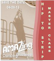 HIP TO STRIP™ MASTER CLASS WITH ZES™ ANN SALDI
