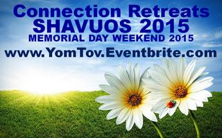 Shavuos & Memorial Day 2015
