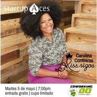 Startup Aces - Miss Rizos, Carolina Contreras