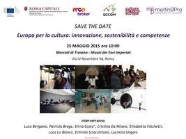 Europa per la cultura: innovazione, sostenibilità e...