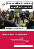 Restorative Practices & Conferencing: Training of...
