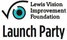 Lewis Vision Improvement Foundation -- Launch Party