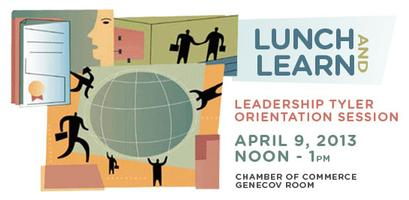 'Lunch and Learn' Leadership Tyler Orientation Session