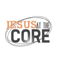 Jesus at the Core Minneapolis