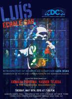 """""""Retrospective of Dominican Composer Luís Días"""""""