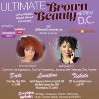 Ultimate Brown Beauty Retreat - DC