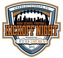 Charlottepreps.TV Kickoff Night, powered by...