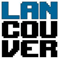 LANcouver 2013 presented by NCIX