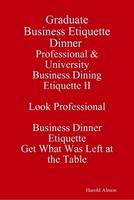 Master Class Business Etiquette Dinner Lessons Tonight ...
