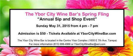 """Spring Fling """"Sip & Shop"""" Wine Tasting Event Presented..."""