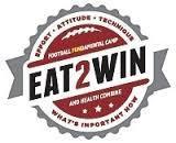 Eat2Win Football Camp & Health Combine