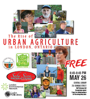 The Rise of Urban Agriculture in London, Ontario:...