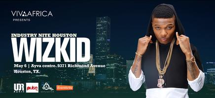 INDUSTRY NITE HOUSTON WITH WIZKID