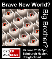 The Cyber Academy Presents ... Brave New World or Big...