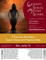 Heal Your Pain Body and Supercharge Your Pleasure Body