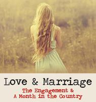 Love & Marriage: A Month in the Country