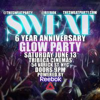 THE SWEAT PARTY - 6 YR ANNIVERSARY