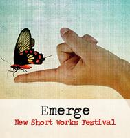 Emerge New Short Works Festival 2015