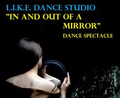 """In and Out of a Mirror"" dance spectacle"