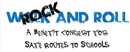 Safe Routes to Schools Benefit Concert