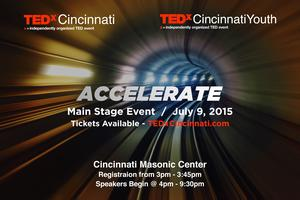 TEDxCincinnati Main Stage Event: Accelerate